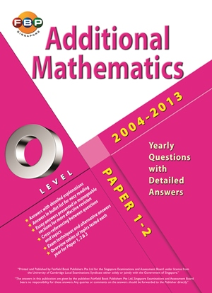 O-Level Additional Maths Ten Years Series Book Yearly Ai Ling Ong 300