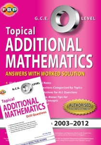 GCE O Level Additional Maths Topical Ten Years Series by Ai Ling.