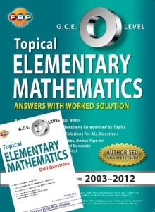 GCE O Level Elementary Maths Topical Ten Years Series by Ai Ling.